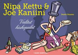 Nipa Kettu & Joe Kaniini – Valitut hiukopalat
