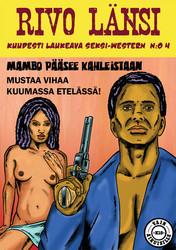 Rivo Länsi 4 – Mambo, musta kostaja