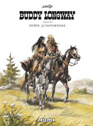 Buddy Longway 1: Myötä- ja vastamäessä