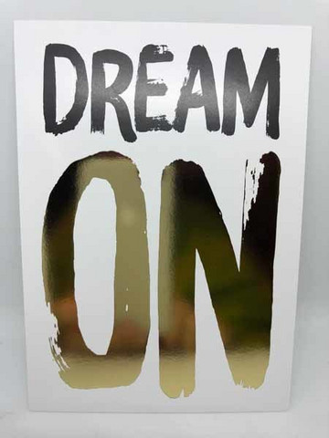 Dream on - foiled postcard