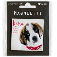 Koira tekee talosta kodin - magneetti
