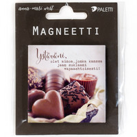 My friend, you are the only one with whom I share my chocolate voluntarily! - magnet
