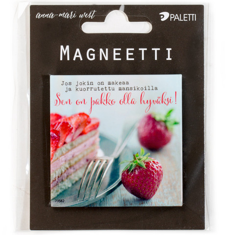 If something is sweet and covered with strawberries, it must be good! - magnet