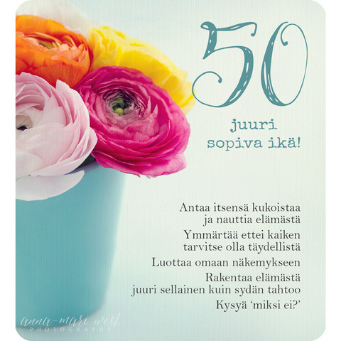 50 - just the right age! (13x14cm, incl. envelope)