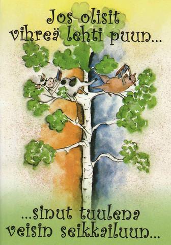 Jos olisit vihreä lehti puun