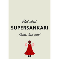 Hei sinä supersankari