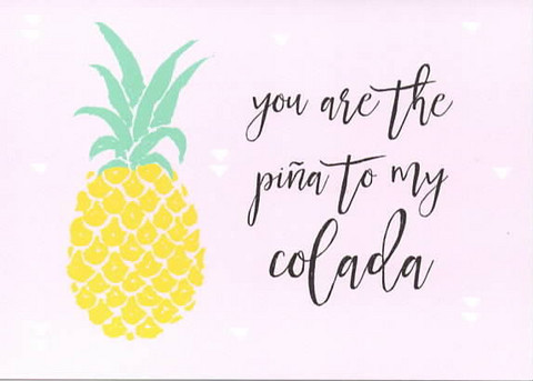 Pina to my colada