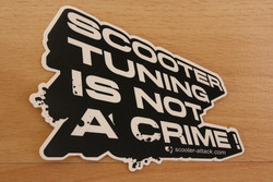 Scootertuning is not a crime tarra (uusi)