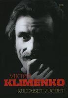 Kultaiset vuodet, Viktor Klimenko