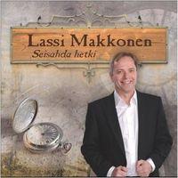 Seisahda hetki, Lassi Makkonen