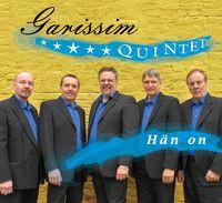 Hän on, Garissim quintet