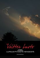 Joel, lupaus Pyhästä Hengestä, Valtter Luoto