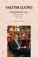 Kirjoitettu on, seurakuntaneuvos Valtter Luodon elämä ja työ, Leevi Launonen