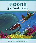 Joona ja suuri kala, Sophie Piper, Estelle Corke