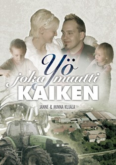Yö, joka muutti kaiken, Minna ja Janne Kujala