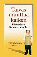 Taivas muuttaa kaiken, Tood & Sonja Burpo