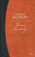 Ikuisen ihmettelyä, Andrew Murray,o