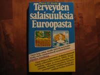 Terveyden salaisuuksia Euroopasta, Paavo O. Airola