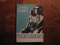 Nuori rakkaus, Juho Lehto