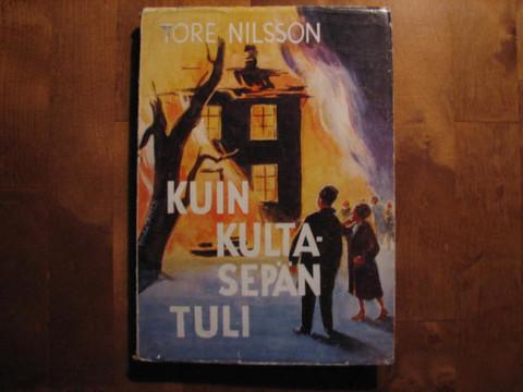 Kuin kultasepän tuli, Tore Nilsson