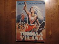 Tummaa viljaa, Alma Raatikainen