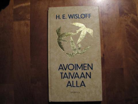 Avoimen taivaan alla, H. E. Wislöff