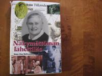 Näkymättömän lähettiläs, Asta Tillander