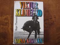 Vapaa kasakka, Viktor Klimenko, Birger Thureson