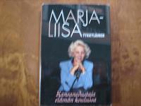 Kansanedustaja elämän koulussa, Marja-Liisa Tykkyläinen