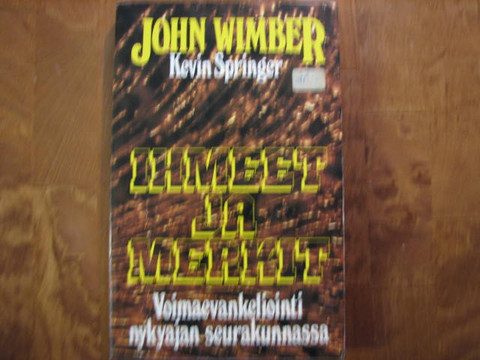 Ihmeet ja merkit, John Wimber