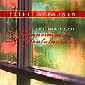 Joulu ikkunan takaa, kauneimmat joululauluni, Petri Laaksonen