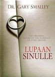 Lupaan sinulle, Gary Smalley