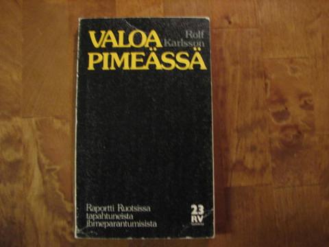 Valoa pimeässä, Rolf Karlsson