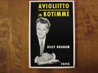 Avioliitto ja kotimme, Billy Graham