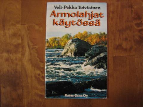 Armolahjat käytössä, Veli-Pekka Toiviainen