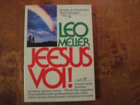 Jeesus voi, Leo Meller