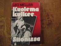 Kuolema kulkee Siionissa, Leo Meller