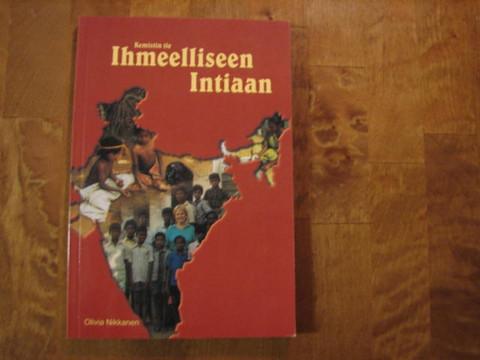 Kemistin tie ihmeellinen Intiaan, Olivia Nikkanen