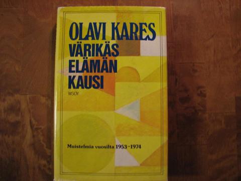 Värikäs elämän kausi, Olavi Kares