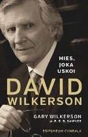 Mies joka uskoi, David Wilkerson, Gary Wilkerson
