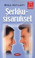 Serkkusisarukset, Mirja Kotilahti