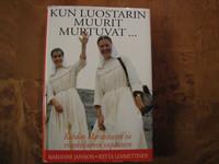 Kun luostarin muurit murtuvat, Marianne Jansson, Riitta Lemmetyinen