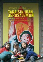 Takaisin idän Jerusalemiin, Martin Luther, Eugene Bach