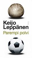 Parempi polvi, Keijo Leppänen