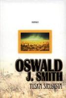 Tuska sieluista, Oswald J. Smith
