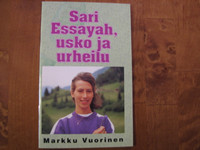 Sari Essayah, usko ja urheilu, Markku Vuorinen