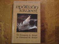 Epäilijän kirjeet, Gregory A. Boyd, Edward K. Boyd, k