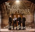 Still standing, The Classic Imperials