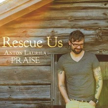 Rescue us, Anton Laurila