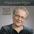 Missä olet ihminen, Maija-Liisa Noppa